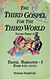 img - for The Third Gospel for the Third World Volume Three-A Travel Narrative - I book / textbook / text book