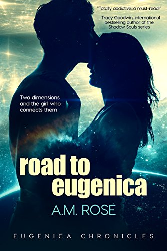 Road to Eugenica (Eugenica Chronicles) by [Rose, A.M.]