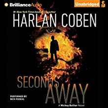 Seconds Away: A Mickey Bolitar Novel, Book 2 | Livre audio Auteur(s) : Harlan Coben Narrateur(s) : Nick Podehl
