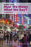 Must We Mean What We Say?: A Book of Essays (Cambridge Philosophy Classics)