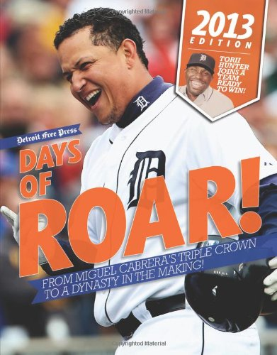 Miguel Cabrera Games (Days of Roar!: From Miguel Cabrera's Triple Crown to a Dynasty in the Making!)