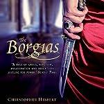 The Borgias | Christopher Hibbert