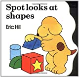 Spot Looks at Shapes, Eric Hill, 0399213503