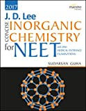 J.D. LEE Concise inorganic Chemistry for NEET and other Medical Entrance Examinations