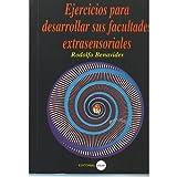 img - for Ejercicios Para Desarrollar Sus Facultades Extrasensoriales book / textbook / text book