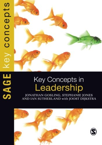 Key Concepts in Leadership (SAGE Key Concepts series)