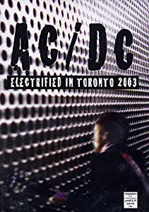 AC/DC - Electrified in Toronto 2003 [Alemania] [DVD]
