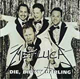 Die Die My Darling by Metallica (1999-07-13)