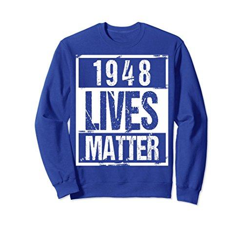 Unisex 1948 Lives Matter T-Shirt - Funny 70th Birthday Gift Shirt 2XL Royal Blue