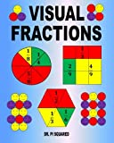 Visual Fractions: A Beginning Fractions Book