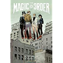 The Magic Order Volume 1