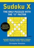 Sudoku X Book 1: The Only Puzzles With the X Factor
