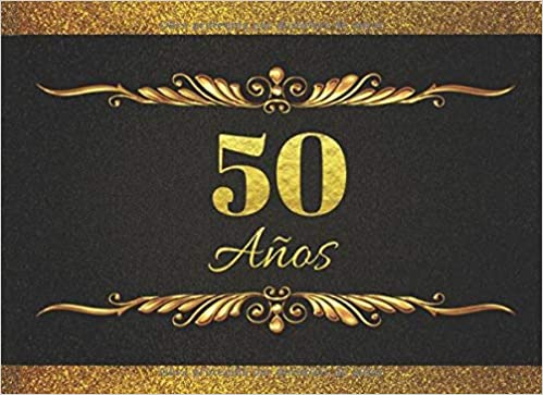 50 AÑOS: LIBRO DE FIRMAS PARA CELEBRACIÓN DE CUMPLEAÑOS ...