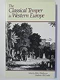 The Classical Temper in Western Europe 9780195544657