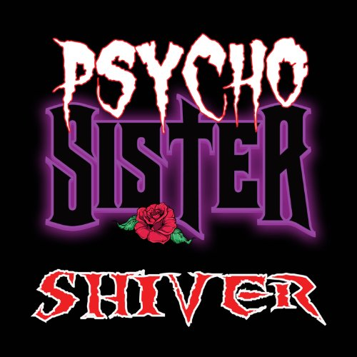 Shiver By Psycho Sister On Amazon Music Amazon