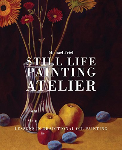 Pdf Crafts Still Life Painting Atelier: An Introduction to Oil Painting