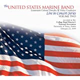 The United States Marine Band Live in Concert Series, Vol. 2