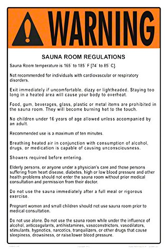 Warning Sauna/Steam Room Regulations Sign (Measuring 12 x 18 Inches on White Styrene Plastic) (Sauna Room) by Aquatic Technology, Inc.