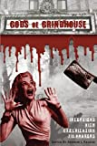 Gods of Grindhouse - Interviews with Exploitation Filmmakers, Andrew J. Rausch, 1593937342