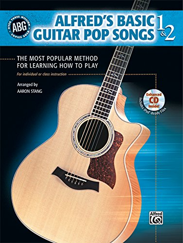 Alfred's Basic Guitar Pop Songs, Bk 1 & 2: The Most Popular Method for Learning How to Play, Book & CD (Alfred's Basic Guitar Library)