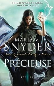 Précieuse T1 Le Pouvoir Des Lys French Edition Ebook Snyder Maria V Kindle Store Amazon Com