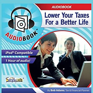 Lower Your Taxes Audiobook