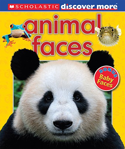 Scholastic Discover More: Animal Faces ()