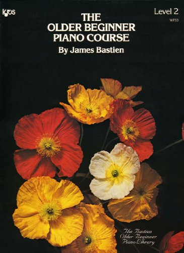 WP33 - The Older Beginner Piano Course - Level 2 - Bastien par James Bastien