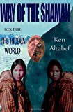 Way of the Shaman, Ken Altabef, 0983006431