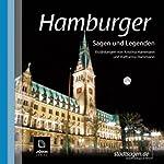 Hamburger Sagen und Legenden | Kristina Hammann,Katharina Hammann