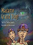 img - for Madame Grand Doigt book / textbook / text book