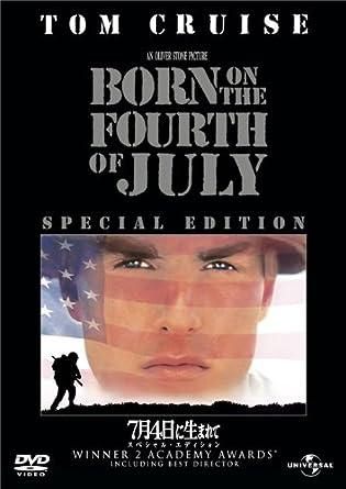 Amazon | 7月4日に生まれて スペ...