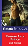 Ransom for a Prince by Lisa Childs front cover