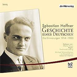 Geschichte eines Deutschen. Die Erinnerungen 1914-1933