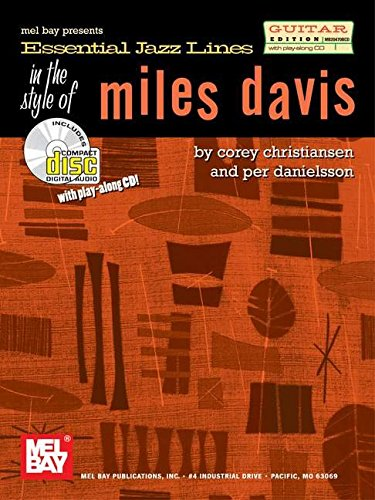 Mel Bay presents Essential Jazz Lines in the Style of Miles Davis-Guitar Edition
