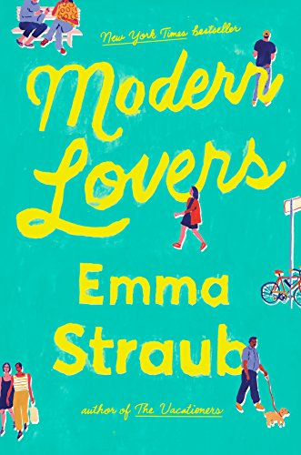 Modern lovers kindle edition by emma straub literature fiction modern lovers by straub emma fandeluxe Choice Image