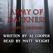 Army of Darkness: Vampire Origins, Book 1 | AJ Cooper