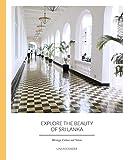 Explore the Beauty of Sri Lanka: Heritage, Culture