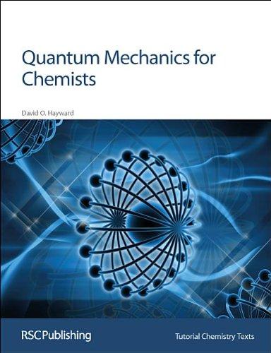Quantum Mechanics for Chemists (Tutorial Chemistry Texts)