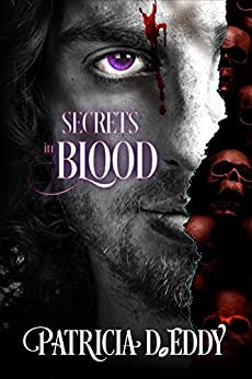 Secrets in Blood by [Eddy, Patricia D.]