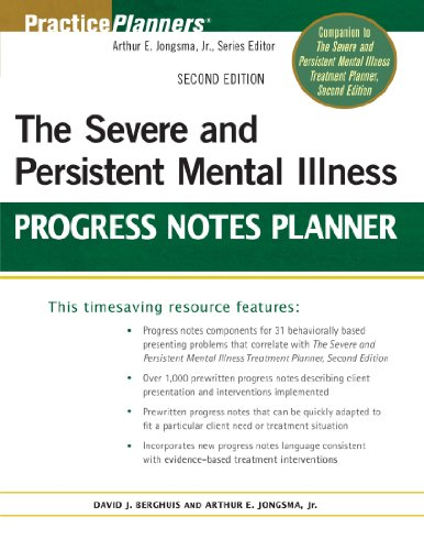 The Severe and Persistent Mental Illness Progress Notes Planner 2e