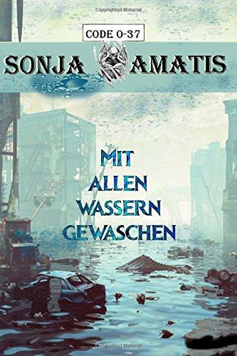 Code 0-37: Mit allen Wassern gewaschen (German Edition) pdf epub
