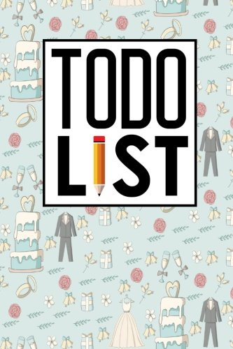 (To Do List: Daily Task Book, To Do List And Notes, Simple To Do List, To Do Notepad, Agenda Notepad For Men, Women, Students & Kids, Cute Wedding Cover (To Do List Notebooks) (Volume 92))