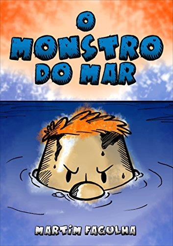 O monstro do mar: Uma história infantil para todas as idades