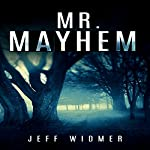 Mr. Mayhem: A Brinker Novel | Jeff Widmer