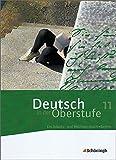 Deutsch in der Oberstufe - Ausgabe Bayern: Schülerbuch 11. Schuljahr