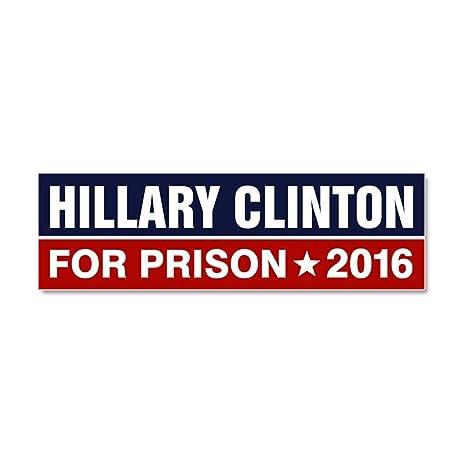 Cafepress hillary clinton for prison 2016 car magnet 10 x 3 car magnet 10