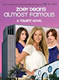Zoey Dean's Almost Famous (Talent Novels) by Zoey Dean (13-Nov-2008) Paperback