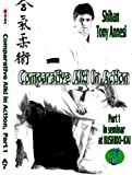 Comparative Aiki in Action Set by Shihan Tony Annesi