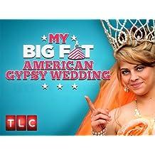 My Big Fat American Gypsy Wedding Season 3